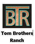 Tom Brothers Ranch